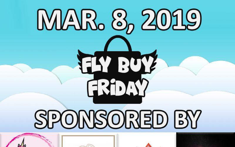 Fly Buy Fridays Catalog – March.8