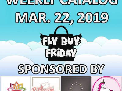 Fly Buy Fridays Catalog – March.22