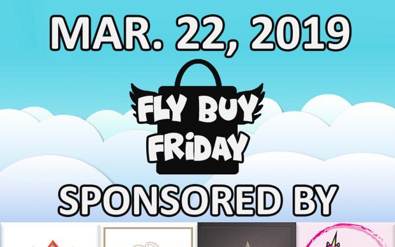 Fly Buy Fridays Catalog – March.22