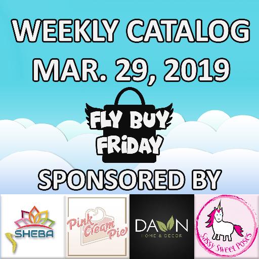 Fly Buy Fridays Catalog – March.29