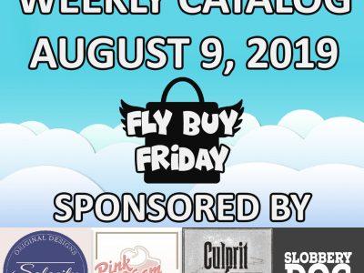 Fly Buy Fridays Catalog – August.9
