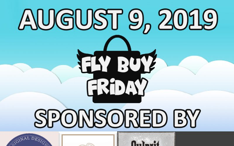 Fly Buy Fridays Catalog – August.9