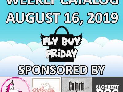 Fly Buy Fridays Catalog – August.16
