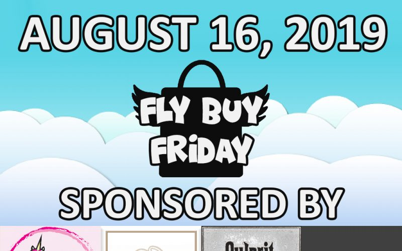 Fly Buy Fridays Catalog – August.16
